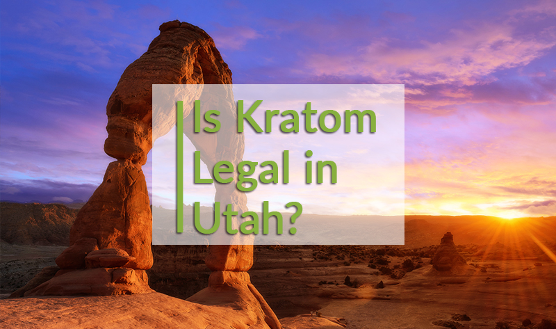 Is kratom legal un Utah?