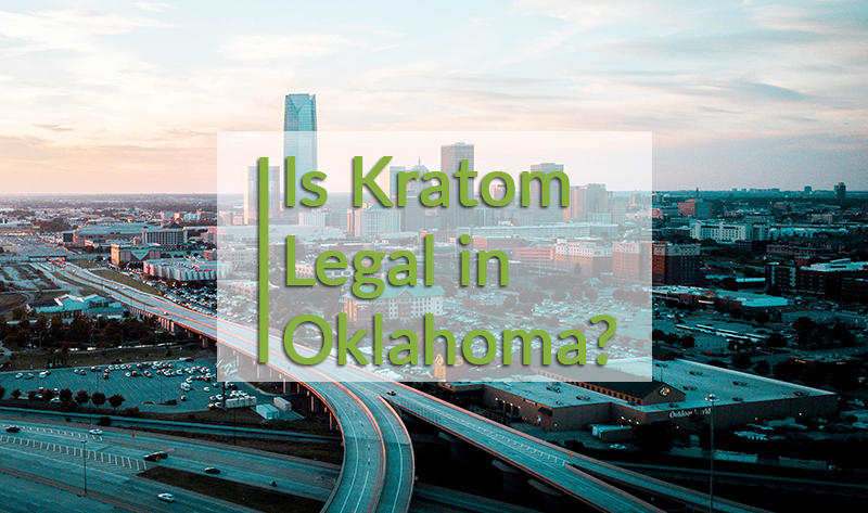 Is Kratom legal in Oklahoma
