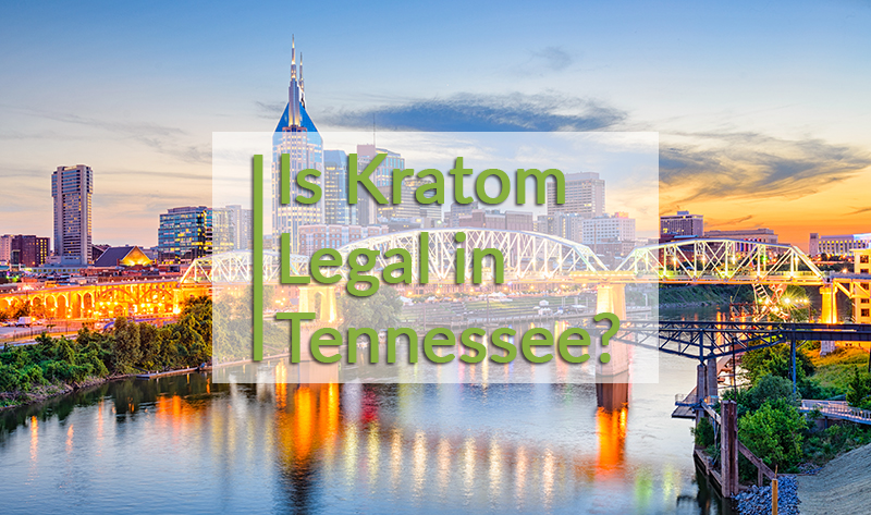 Is kratom legal in Tennessee