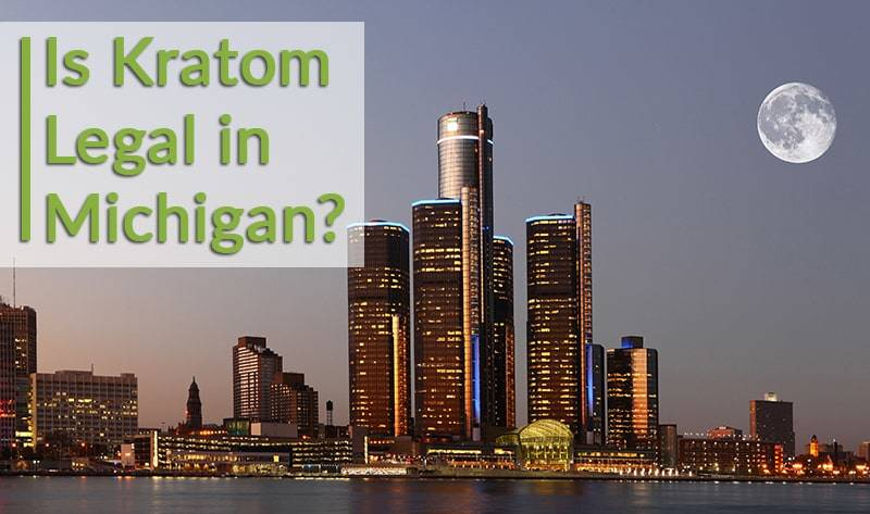 is kratom legal in michigan