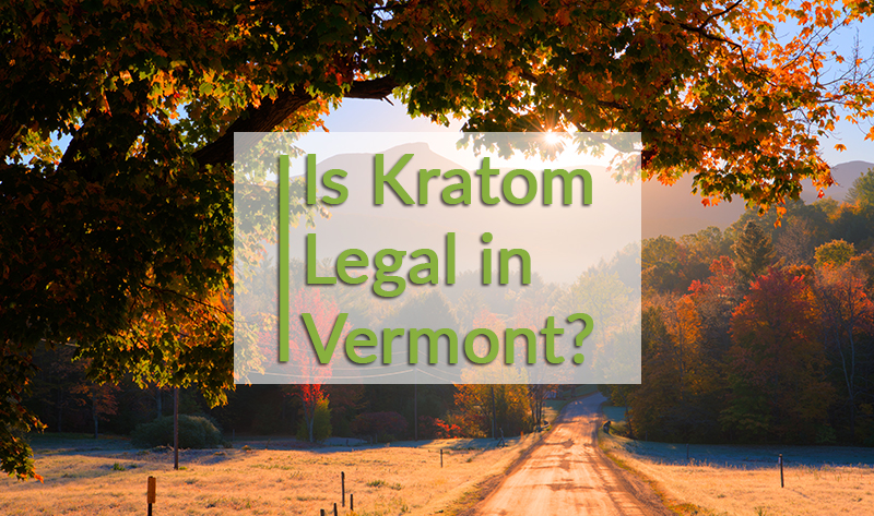 Is kratom legal in Vermont