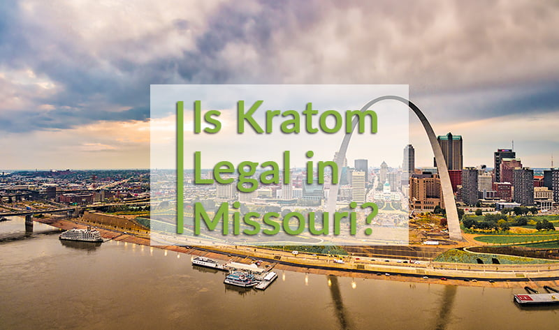 Is kratom legal in Missouri