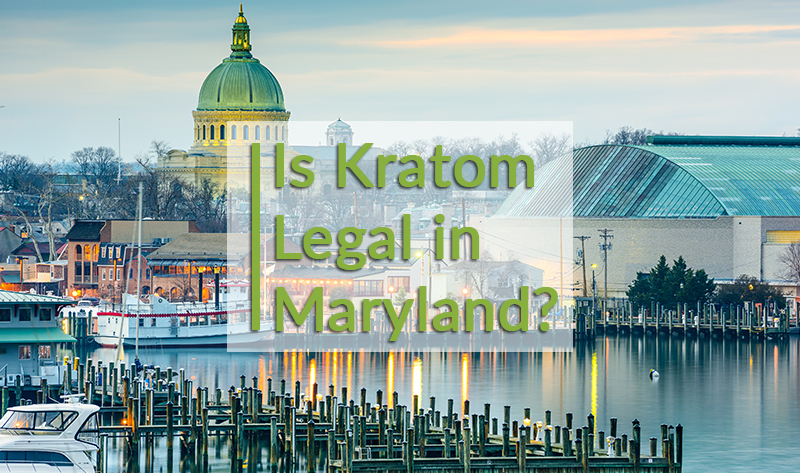 Is kratom legal in Maryland